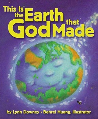 This Is the Earth That God Made (Paperback)