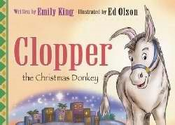 Clopper the Christmas Donkey (Hard Cover)