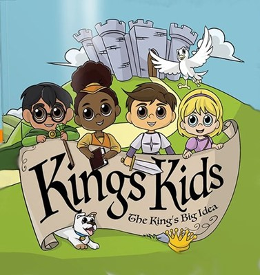 Kings Kids: The King's Big Idea (Paperback)