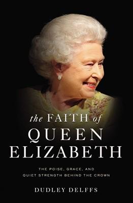 The Faith of Queen Elizabeth (ITPE)