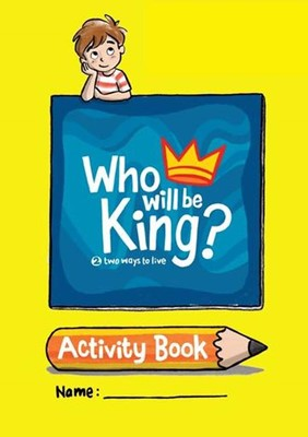 Who Will Be King? Activity Book (Paperback)