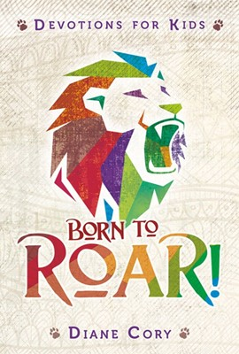 Born to Roar! (Paperback)