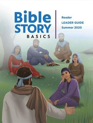 Bible Story Basics Reader Leader Guide Summer 2020 (Paperback)