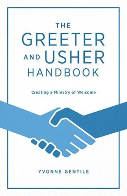 The Greeter and Usher Handbook (Paperback)