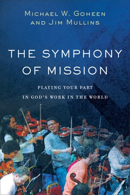 The Symphony of Mission (Hard Cover)