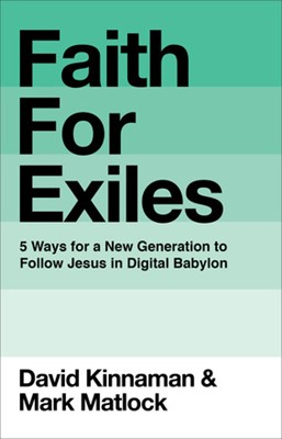 Faith for Exiles (Hard Cover)