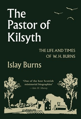 The Pastor of Kilsyth (Cloth-Bound)