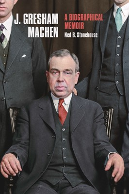 J. Gresham Machen (Cloth-Bound)