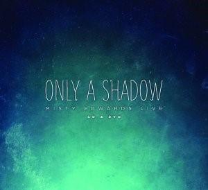 Only a Shadow CD & DVD (DVD & CD)