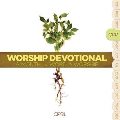 Worship Devotional: April CD (CD-Audio)