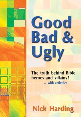 Good, Bad And Ugly (Paperback)