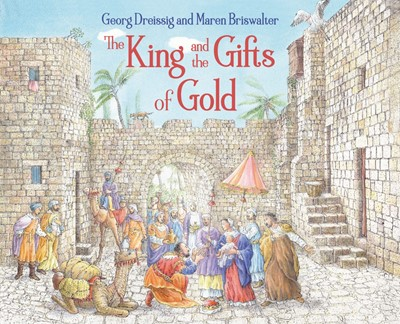 The King and the Gifts of Gold (Hard Cover)