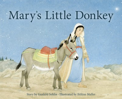 Mary's Little Donkey (Hard Cover)