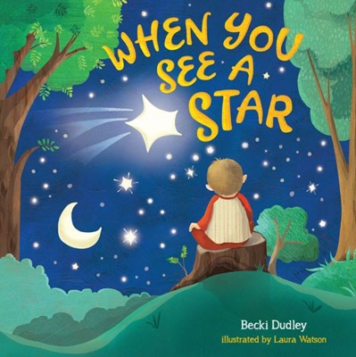 When You See a Star (Board Book)