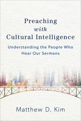 Preaching with Cultural Intelligence (Paperback)