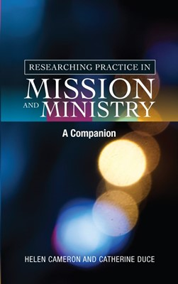 Researching Practice in Mission and Ministry (Paperback)