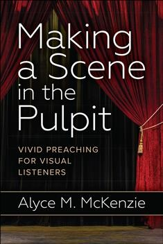 Making a Scene in the Pulpit (Paperback)