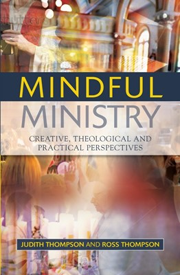 Mindful Ministry (Paperback)