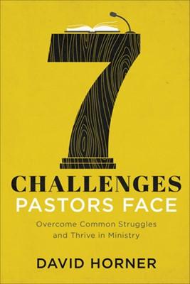 7 Challenges Pastors Face (Paperback)
