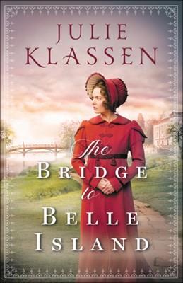 The Bridge to Belle Island (Paperback)