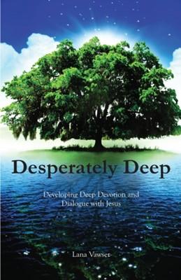 Desperately Deep (Paperback)