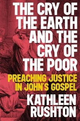 The Cry of the Earth and the Cry of the Poor (Paperback)
