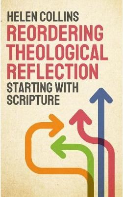 Reordering Theological Reflection (Paperback)