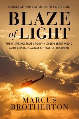 Blaze of Light (Hard Cover)