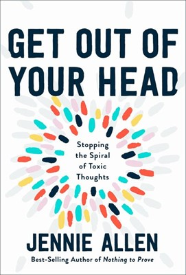 Get Out of Your Head (Hard Cover)