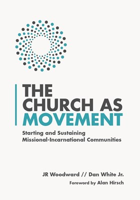 The Church as Movement (Paperback)