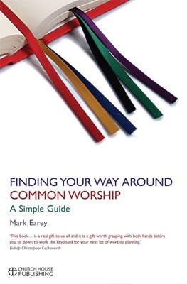 Finding Your Way Around Common Worship (Paperback)