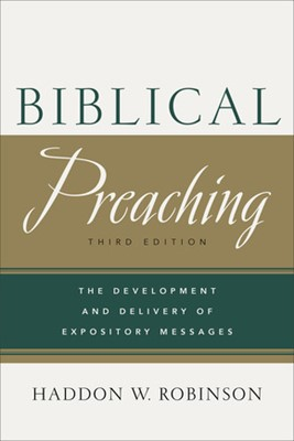 Biblical Preaching, 3rd Edition (Hard Cover)
