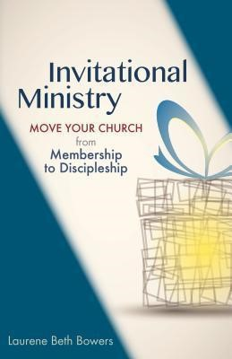 Invitational Ministry (Paperback)