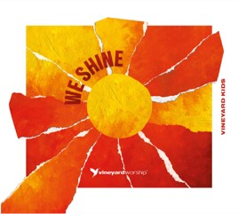 Vineyard Kids - We Shine CD (CD-Audio)