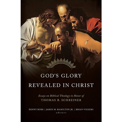 God's Glory Revealed in Christ (Hard Cover)