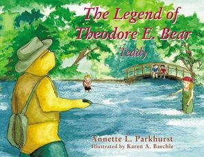 The Legend of Theodore E. Bear (Paperback)