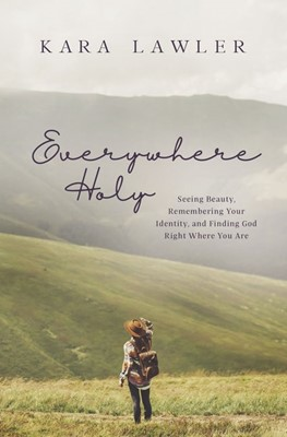 Everywhere Holy (Paperback)