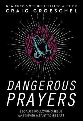 Dangerous Prayers (ITPE)