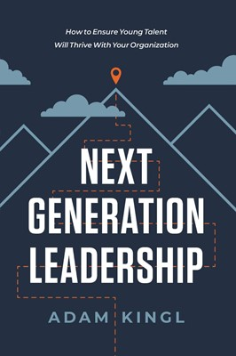 Next Generation Leadership (Hard Cover)