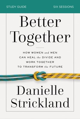 Better Together Study Guide (Paperback)