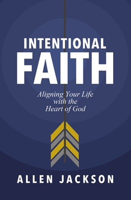 Intentional Faith (Paperback)