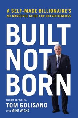 Built, Not Born (Hard Cover)