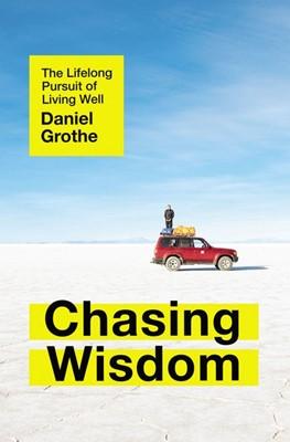 Chasing Wisdom (Hard Cover)