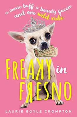 Freaky in Fresno (Hard Cover)