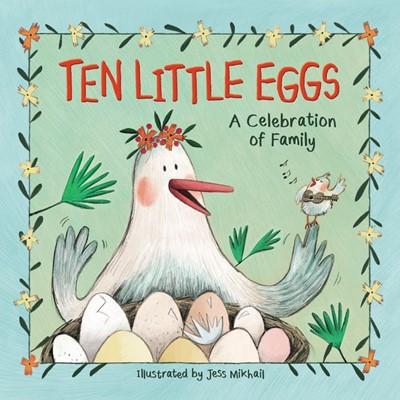 Ten Little Eggs (Hard Cover)