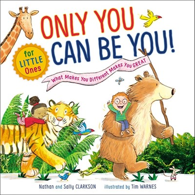 Only You Can Be You for Little Ones (Board Book)