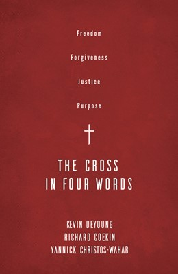 The Cross in Four Words (Paperback)
