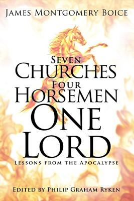 Seven Churches, Four Horsemen, One Lord (Hard Cover)