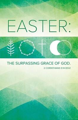 Easter: The Surpassing Grace of God Bulletin (pack of 100) (Bulletin)