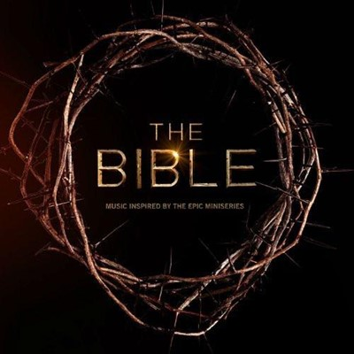 Bible: Music Inspired by the Epic Mini Series CD (CD-Audio)